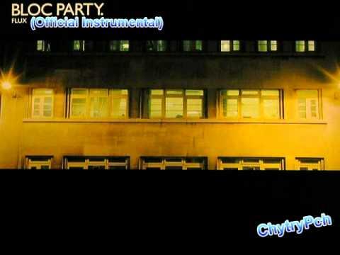 Bloc Party - Flux (Official Instrumental)