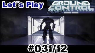 Let's Play Ground Control 2 #031 / 12 [De | HD] - Das FINALE { + Abspann }