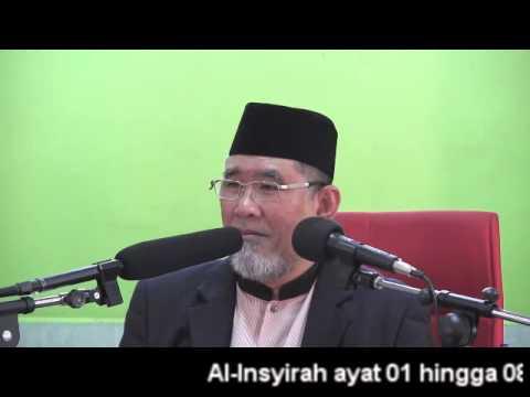Dr Danial: Kuliah Tafsir Al-Quran - Surah Al-Insyirah ayat 01 hingga 08