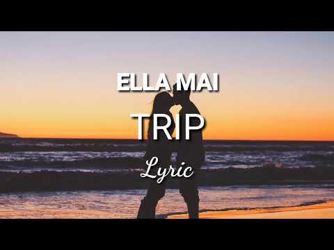 Lyric Trip - Ella Mai