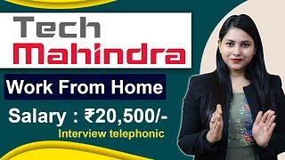 Salary ₹20,500/- | Tech Mahindra Work From Home | tech mahindra jobs for freshers 2020@JobLagi