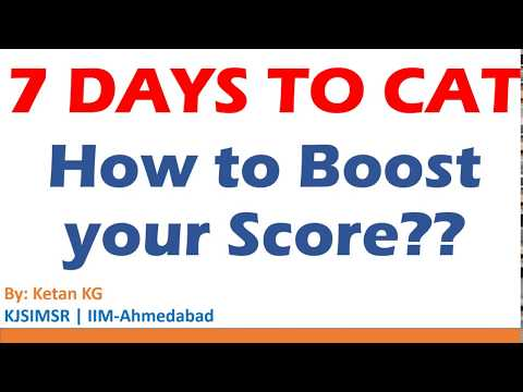7 days to CAT | How to boost your score