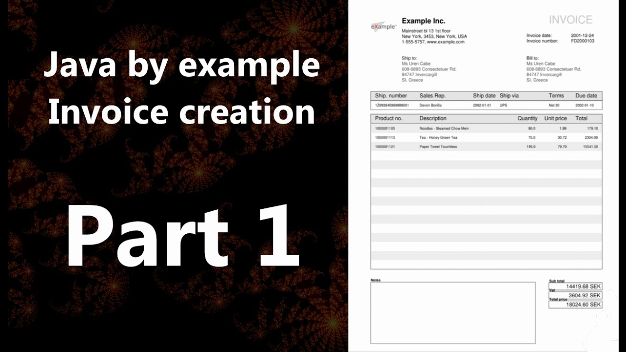 Invoice Creation Part 1 (Java By Example)  Invoice Creation