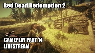 Red Dead Redemption 2 - Gameplay Part 14 LIVESTREAM
