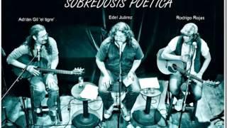 Por si piensas en volver Edel Juárez, Rodrigo Rojas y Adrián Gil Sobredosis poetica
