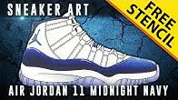 363927809d261c Sneaker art  Air Jordan 11 Midnight Navy w  Downloadable Stencil -  Duration  4 minutes