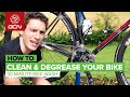 The 30 Minute Bike Wash - How To Clean & Degrease Your Bike