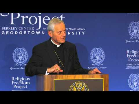 Cardinal Donald Wuerl Keynote Address — Religious Liberty in a Pluralistic Society