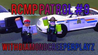 Roblox NK RCMP-Patrol 9- Officer down- With DiamondCreeperPlayz-