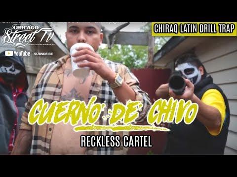 "Reckless Cartel ""Cuerno De Chivo"" (Narco Rap) Chicago Latin Kings Drill Rap Chicano Trap 👑"
