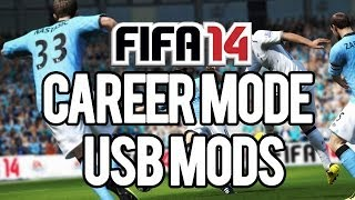 FIFA 14 - Career Mode Usb Mods Download + Tutorial