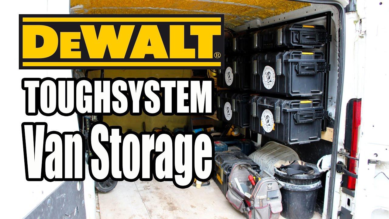 Dewalt Toughsystem Van Storage Youtube
