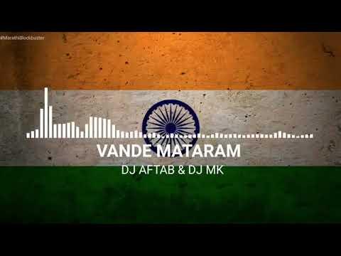VANDE MATARAM . DJ AFTAB & DJ MK DJ PR
