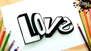 DIBUJOS LOVE││How to draw love 3D letters /Como dibujar Amor 3D