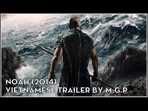 [M.G.P] Noah (2014) - Trailer (Vietsub)