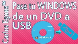 Como pasar una ISO de windows desde un DVD a una USB