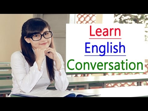English speaking practice Learn English Conversation English