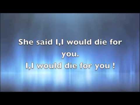 I would die for you Lyrics Matt Walters