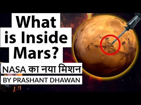 NASA's InSight Mars Mission - $1 Billion mission -  What is inside Mars? Current Affairs 2018