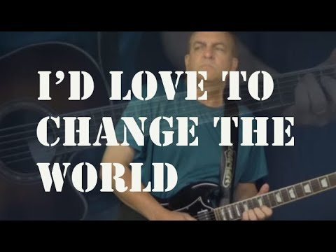 I'd Love To Change The World - ALL GUITAR LICKS