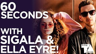 60 SECONDS WITH SIGALA & ELLA EYRE // 'JUST GOT PAID' EDITION Video