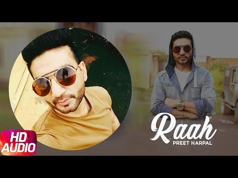 Raah ( Full Audio Song ) | Preet Harpal | Brand New Song | Punjabi Songs | Speed Records
