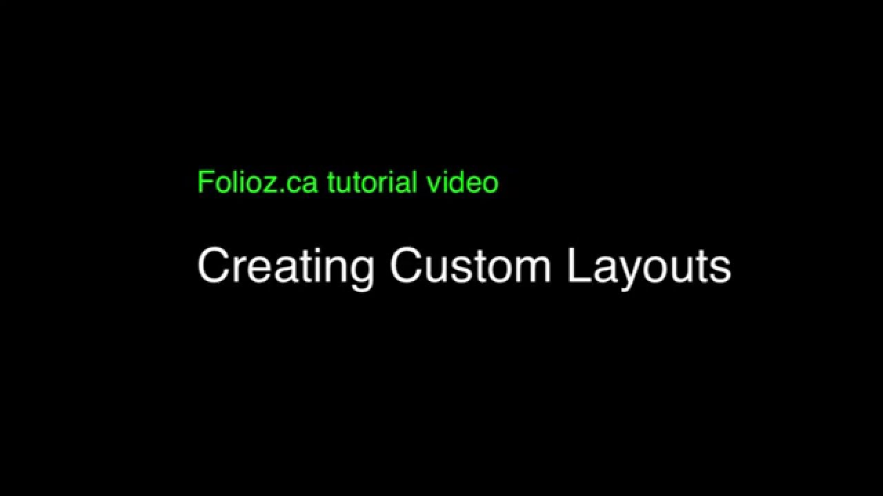 Tutorial Five - Customizing your layout