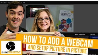 How to add a webcam to OBS and do a picture in picture