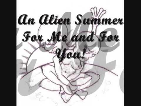 Alien Summer 2009 re mix (Lyric Video)