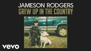 Jameson Rodgers Grew Up In The Country