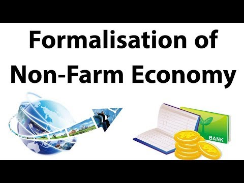Formalization Of Non Farm Economy, Difference In Formal & Informal Sector, Current Affairs 2018