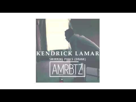 Kendrick Lamar - Swimming Pools Drank (amrbtz Remix)