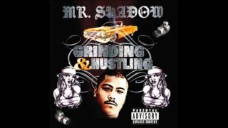 Mr. Shadow - Chronic and Hennessey