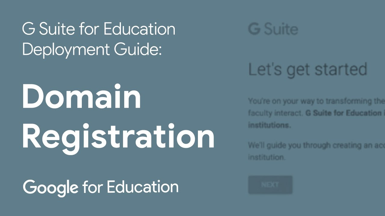 Setup Video 1 - Domain Registration | G Suite for Education