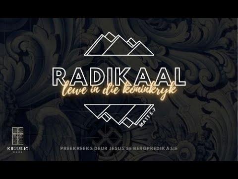 2021.02.14 - Radikaal Intro (Matt 5:1-12) / Waldo Kruger