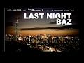 Last Night Original Mix Baz mp3