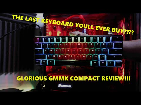 Glorious GMMK Compact Review: The last Keyboard you'll buy.