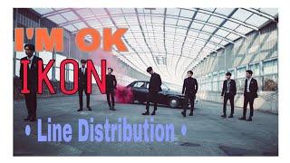 IKON - I'M OK ( Line Distribution )