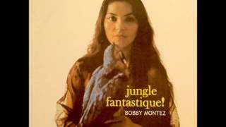 Bobby Montez Quintet - Jungle sunset (bolero)