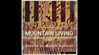 MOUNTAIN LIVING - Marco Velocci - Piano bases Collection