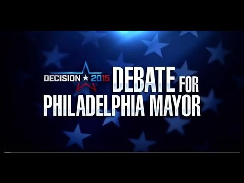 2015 Debate: Philadelphia's Race for Mayor