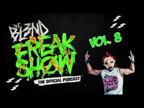 DJ BL3ND FREAKSHOW VOL 8