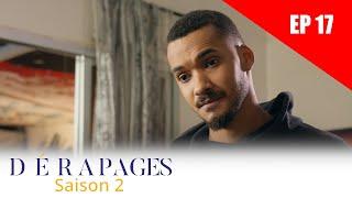 Dérapages - Saison 2 - Episode 17 - VOSTFR