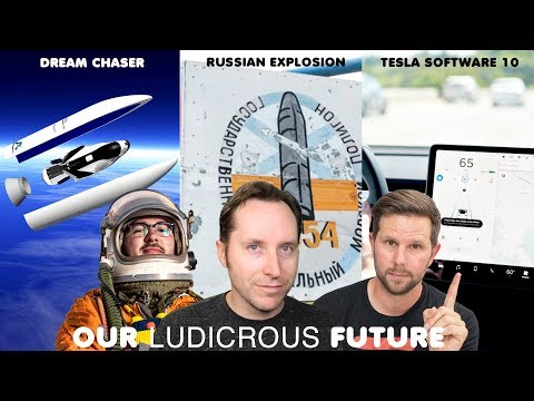 Ep 47 - Tesla Software 10, Russian Radioactive Explosion, and Dream Chaser Finds a Flight thumbnail