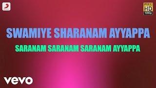 Swamiye Sharanam Ayyappa - Saranam Saranam Saranam Ayyappa Lyric | S. L. Murali