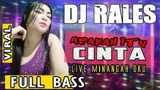 Download Lagu OT RALES KECE MINANGAH OKU || SHOOW PERDANA ❗ - DJ APAKAH ITU CINTA mp3