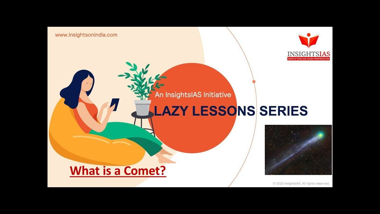 LAZY LESSONS : WHAT IS A COMET?