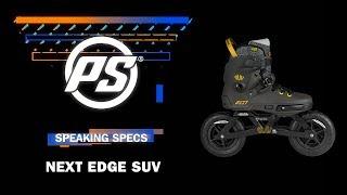 Powerslide Next Edge SUV skates - Powerslide Speaking Specs
