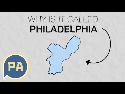 Why is it called Philadelphia?