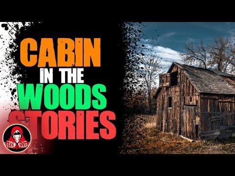 5 TRUE Cabin in the Woods Horror Stories